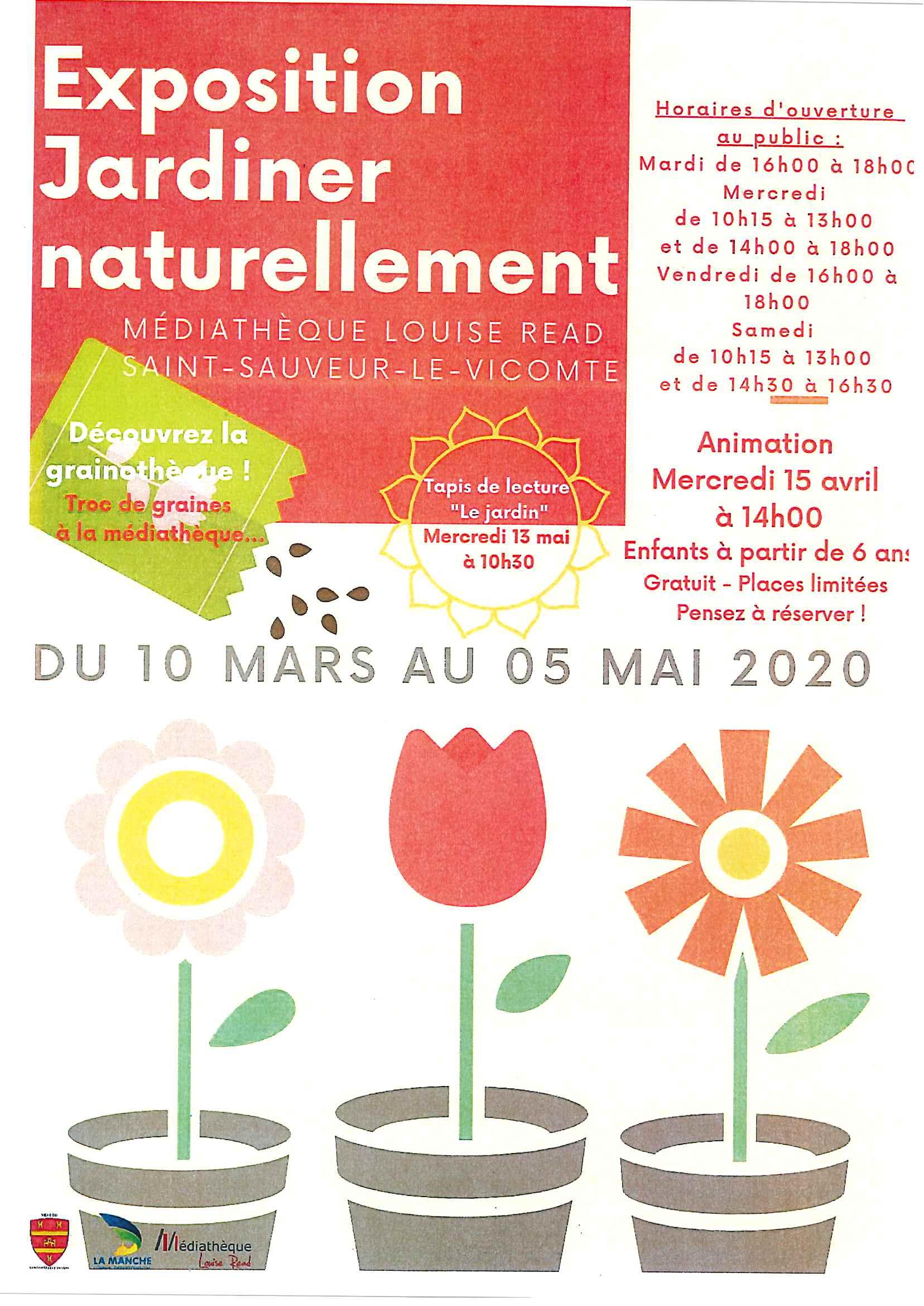Exposition «Jardiner naturellement»  du 10 mars au 5 mai