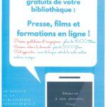 Les services en ligne gratuits de votre  bibliothèque :  Presse, films et formations en ligne !
